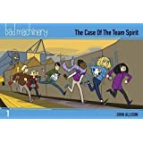 Bad Machinery Volume 1 - Pocket Edition: The Case of the Team Spirit