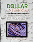 Dollar Enterprise from Theory to Reality: An Experiential Learning Exercise Applying Community Entrepreneurship to Plan and Operate a Small Venture on Campus
