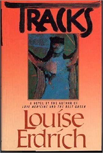 TRACKS BY LOUISE ERDRICH PDF DOWNLOAD