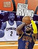 Kyrie Irving (Basketball's Greatest Stars)