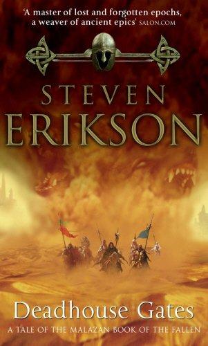 Deadhouse Gates : A Tale of Malazan Book of the Fallen - STEVEN ERICKSON