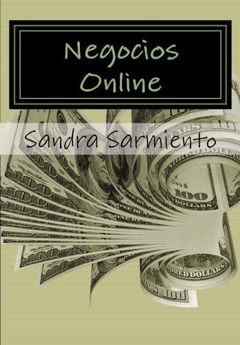 Descargar Libro Negocios Online: Mercadeo Basico, Opciones De Negocios Y Motivacion Sandra P.s. Sarmiento