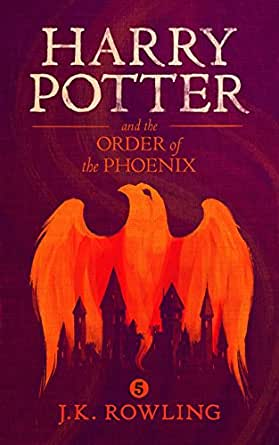 Harry Potter and the Order of the Phoenix (English Edition) eBook ...