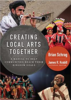 Creating Local Arts Together by [Schrag, Brian]