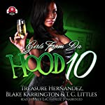 Girls from da Hood 10 | Treasure Hernandez,Buck 50 Productions,Blake Karrington,T. C. Littles