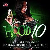 Girls from da Hood 10 | Treasure Hernandez, Buck 50 Productions, Blake Karrington, T. C. Littles