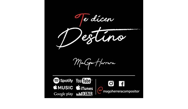 Te Dicen Destino [Explicit] de MaGo Herrera en Amazon Music ...