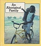An Aboriginal Family, Rollo Browne, 0822516551