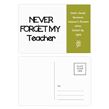 Amazoncom Never Foget My Teacher Student Quote Poetry Postcard