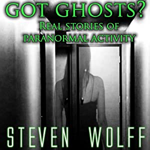 Got Ghosts? Audiobook