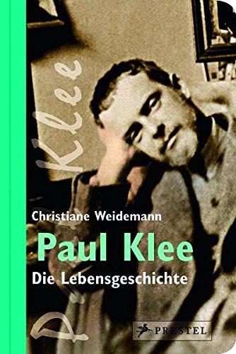 Paul Klee: Die Lebensgeschichte