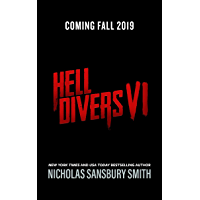 Hell Divers VI (The Hell Divers Series Book 6)