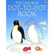 The Usborne Dot-to-Dot Book