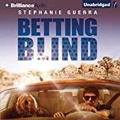 Betting Blind | Stephanie Guerra