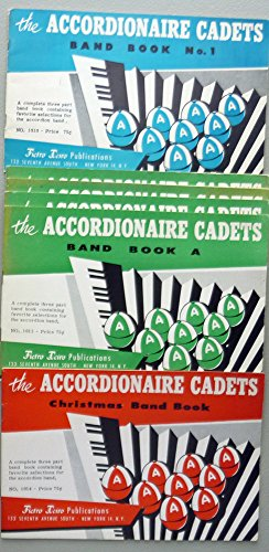 The Accordionaire Cadets Music Books - Set of 6 - Band Book A, Band Book #1, Christmas Band Book
