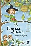 Petronella Apfelmus: Verhext und festgeklebt. Band 1