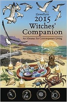 Book Llewellyns 2015 Witches Companion: An Almanac for Contemporary Living (Llewellyns Witches Companion)