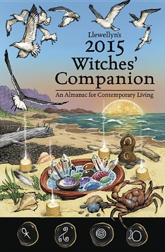 Llewellyn's 2015 Witches' Companion: An Almanac for Contemporary Living (Llewellyns Witches Companion)