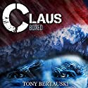 Claus Boxed Audiobook by Tony Bertauski Narrated by James Killavey