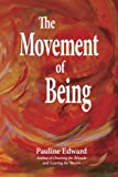 img - for The Movement of Being book / textbook / text book