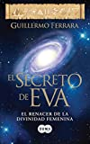 El secreto de Eva (Spanish Edition)