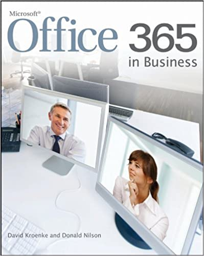 Office 365 in business david kroenke donald nilson office 365 in business david kroenke donald nilson 9781118105047 amazon books fandeluxe Image collections