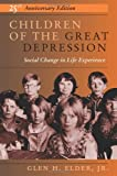 img - for By Glen H Elder - Children Of The Great Depression: 25th (fifth) Edition book / textbook / text book
