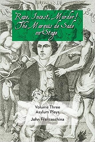 Rape Incest Murder The Marquis De Sade On