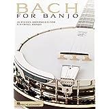 Bach for Banjo: 20 Pieces Arranged for 5-String Banjo