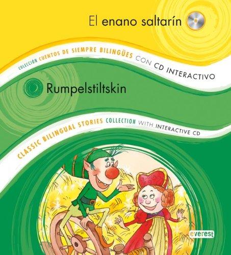 El Enano Saltarin / Rumpelstltskin (Coleccion Cuentos de Siempre Bilingues/Classic Bilingual Stories Collection) (Spanish Edition)