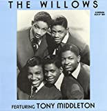 The Church Bells May Ring Forever - The Willows Featuring Tony Middleton