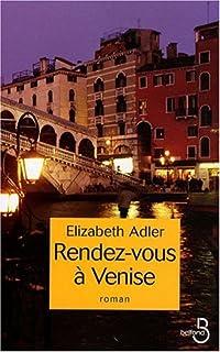 Rendez-vous à Venise, Adler, Elizabeth