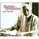 Ruben Gonzalez & Friends