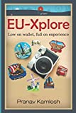 EU-Xplore: Low on wallet, full on experience