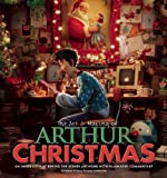 Aardman Animation,Inc. Sony Pictures Animation'sThe Art & Making of Arthur Christmas: An Inside Look at Behind-the-Scenes Artwork with Filmmaker Commentary [Hardcover]2011