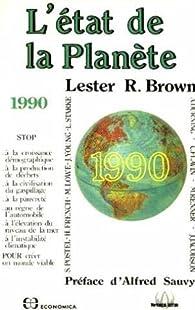 L'Etat de la Planète: 1990 par Lester R. Brown