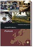 Eine perfekte Woche... in Piemont