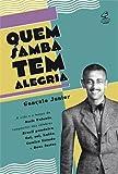 Quem Samba Tem Alegria (Em Portuguese do Brasil)