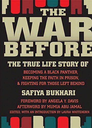 The War Before: The True Life Story of Becoming a Black Panther, Keeping the Faith in Prison, and Fighting for Those Left Behind (Angela Davis And The Black Panther Party)