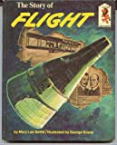 img - for The Story of Flight book / textbook / text book