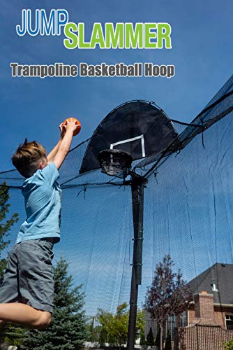Jump Slammer Trampoline Basketball Hoop | Easy Install | Foam Ball Included | [Lifetime Parts Warranty] (Best Dunks On A Trampoline)
