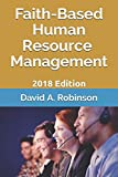 img - for Faith-Based Human Resource Management: 2018 Edition book / textbook / text book