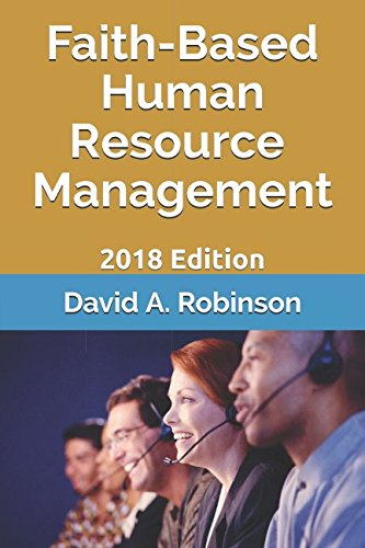 Free Faith-Based Human Resource Management: 2018 Edition [R.A.R]