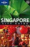 Front cover for the book Lonely Planet Singapore by Matt Oakley