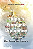 Chinese Economic Diplomacy: The PRC's Growing International Influence in the 21st Century (Exploring Modern China Series)