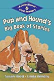 Pup and Hound's Big Book of Stories, Susan Hood, 1771381213