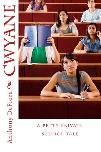 Cwyane: a petty private school tale ebook