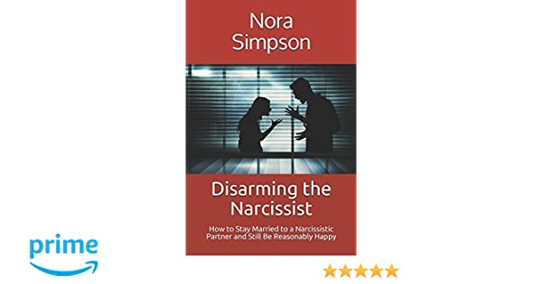 FLORENCE: How to stay happily married to a narcissist