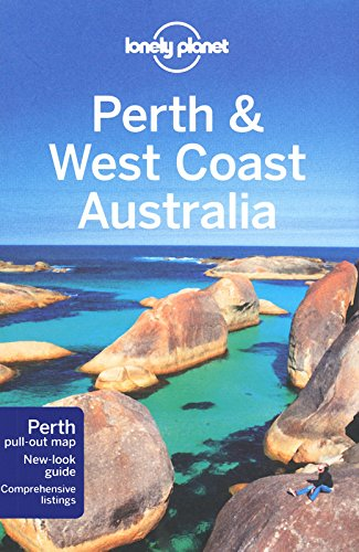 Lonely Planet Perth & West Coast Australia (Regional Travel Guide)