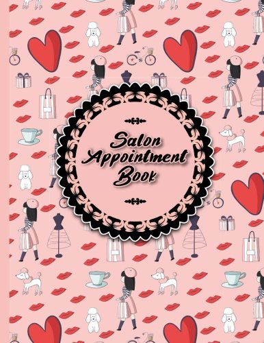 Salon Appointment Book: 6 Columns Appointment Organizer Planner, Cute Appointment Book, Timed Appointment Book (Volume 36)